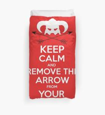 Keep calm and remove the arrow from your knee Duvet Cover