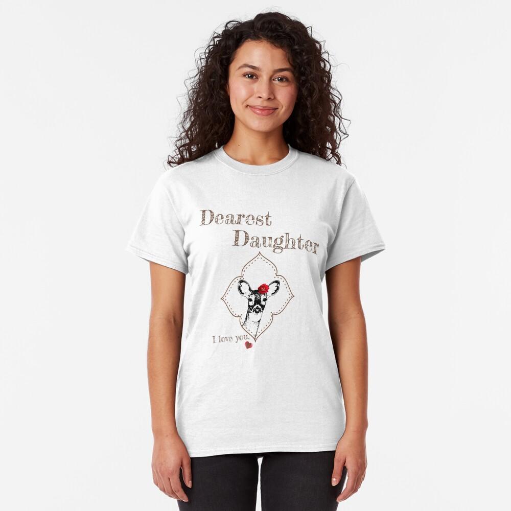 Deer Elder Daughter - I love my dear family Classic T-Shirt