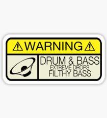 Drum & Bass Warning Sticker