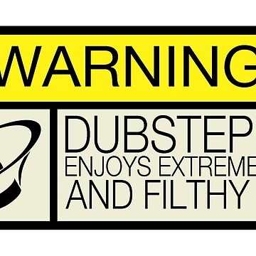 Dubstep Warning by TigerStriped