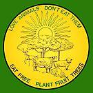 Love Animals, Don't Eat Them by J. Stoneking