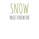 « Snow must know on » par effervescience
