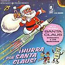 Hurra Santa Claus by J. Stoneking