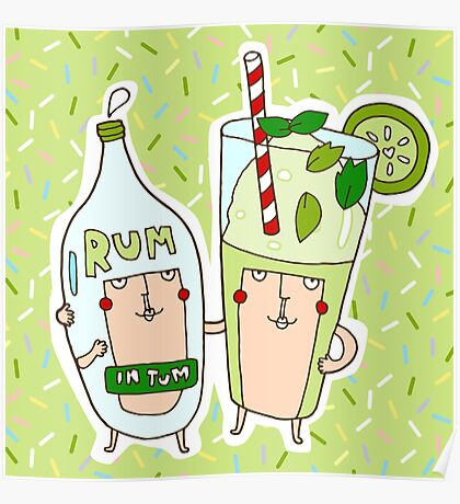 You're the rum to my mojito Poster