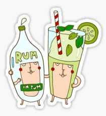 You're the rum to my mojito Sticker