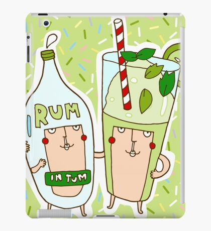 You're the rum to my mojito iPad Case/Skin
