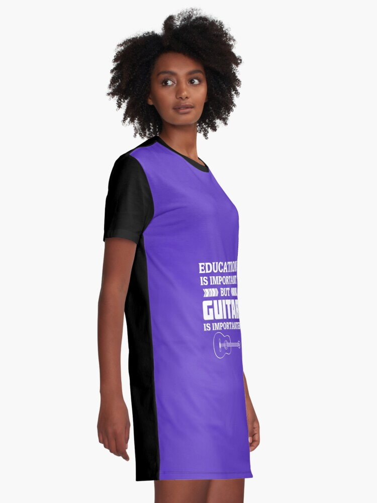 Alternate view of Education is Important But Guitar is Importanter Graphic T-Shirt Dress