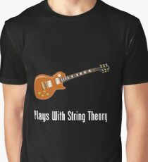 Plays With String Theory - Guitar Version Graphic T-Shirt
