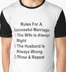 Rules For A Successful Marriage Graphic T-Shirt