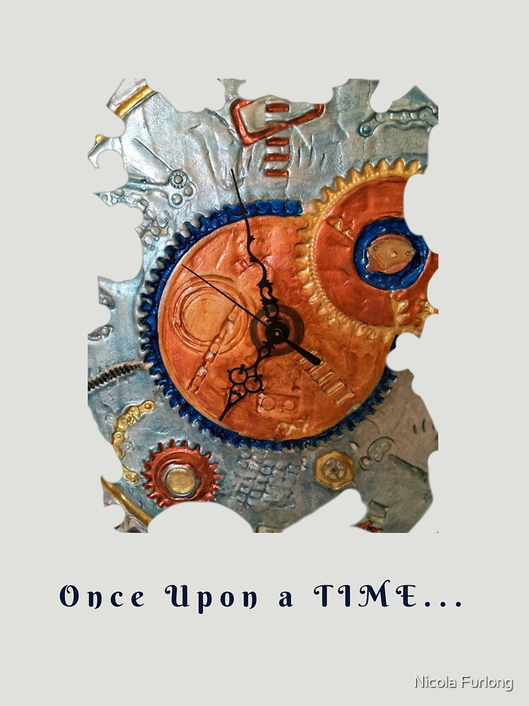 STEAMPUNK FANTASY GEARS, ONCE UPON A TIME FUNNY QUOTE by nicolafurlong