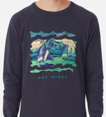 CUTE SAIL BOATS FUNNY QUOTE  Lightweight Sweatshirt