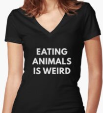Eating Animals Is Weird Women's Fitted V-Neck T-Shirt