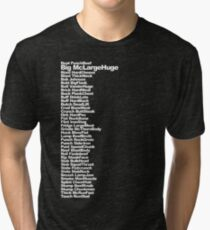 Big McLargeHuge Tri-blend T-Shirt