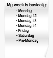 Typically work week of programmer Poster