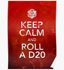 Keep Calm and Roll a D20 (Print) Poster