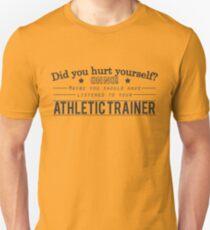 Hast du dich verletzt? Athletischer Trainerentwurf Unisex T-Shirt