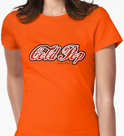 Cold Pop - Sweet Brown  Womens Fitted T-Shirt