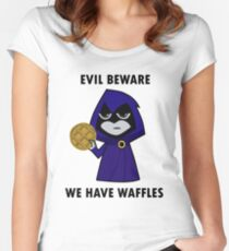 Evil Beware: We Have Waffles Women's Fitted Scoop T-Shirt