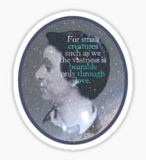 Carl Sagan - vastness is bearable through love Sticker