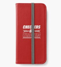 Checkers Or Wreckers iPhone Wallet/Case/Skin