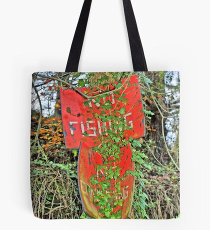 No Fishing - Old Billboard, Wales Tote Bag