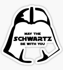 Schwartz Be With you Sticker