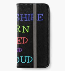 YORKSHIRE BORN BRED AND PROUD iPhone Wallet/Case/Skin
