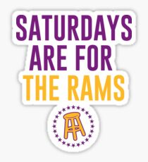 SATURDAYS ARE FOR THE RAMS Sticker