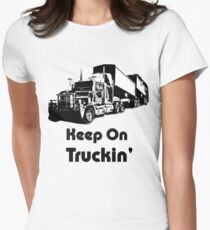 Keep on Truckin Womens Fitted T-Shirt