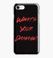 whats your damage? iPhone Case/Skin