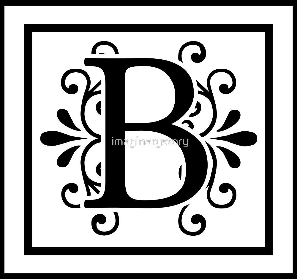 """B Art: """"Letter B Monogram"""" By Imaginarystory"""