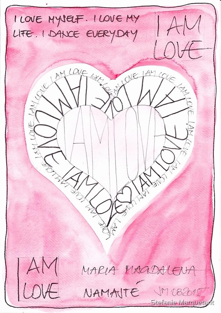 Manifesto »I AM LOVE« von Stefanie Marquetant