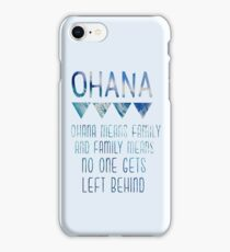 Ohana Means Family iPhone Case/Skin