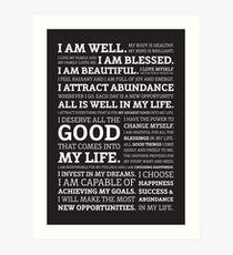 Positive Affirmations (White on Black) Art Print
