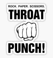 Rock Paper Scissors Throat Punch! Sticker