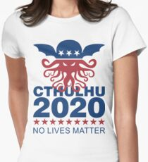 Cthulhu 2020 No Lives Matter Womens Fitted T-Shirt