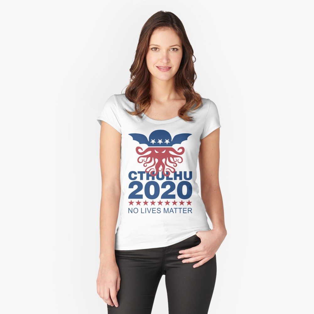Cthulhu 2020 No Lives Matter Fitted Scoop T-Shirt