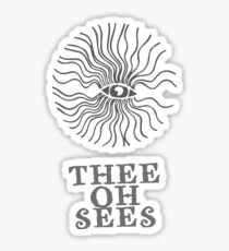 Thee Oh Sees  Sticker