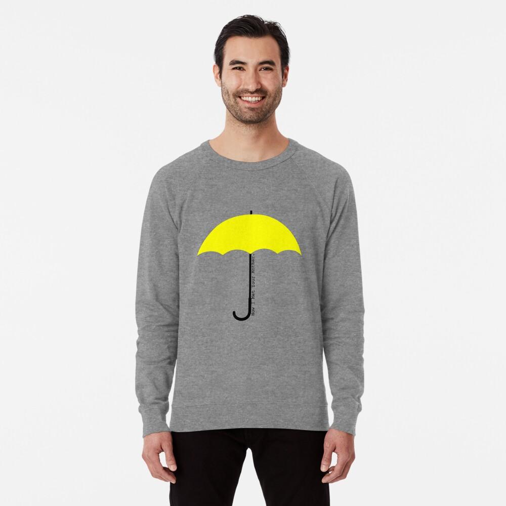 Paraguas amarillo: cómo conocí a tu madre Sudadera ligera