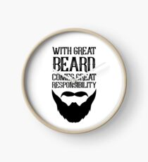 With Great Beard Comes Great Responsibility Clock