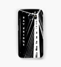 Bay Bridge  Samsung Galaxy Case/Skin