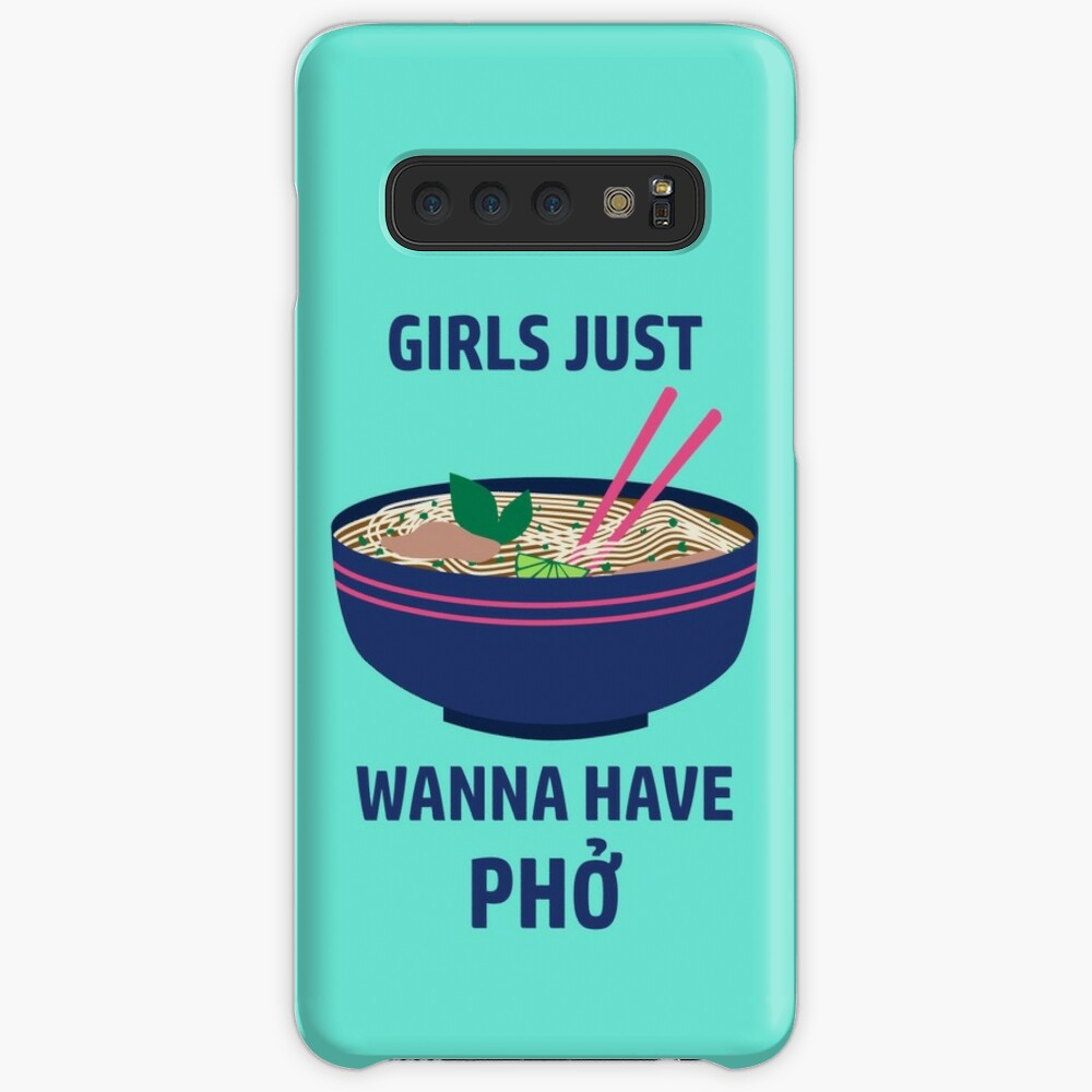 Girls Just Wanna Have Pho Case & Skin for Samsung Galaxy