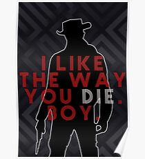 DJANGO UNCHAINED I like the way you die boy Poster