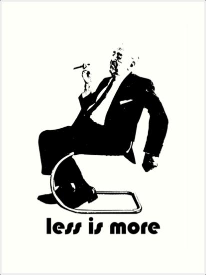 less is more mies van der rohe architecture t shirt art. Black Bedroom Furniture Sets. Home Design Ideas