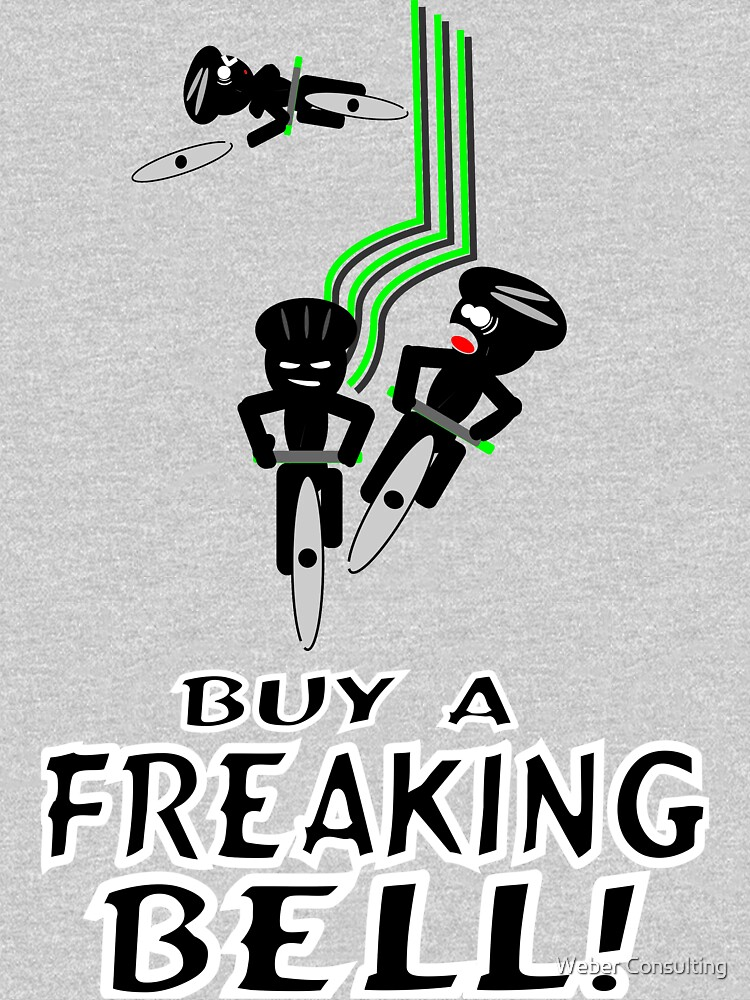 "Cycling ""Buy a Freaking Bell!"" by HalfNote5"