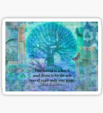 The World is a book travel quote Sticker