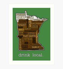 Drink Local (MN) Art Print