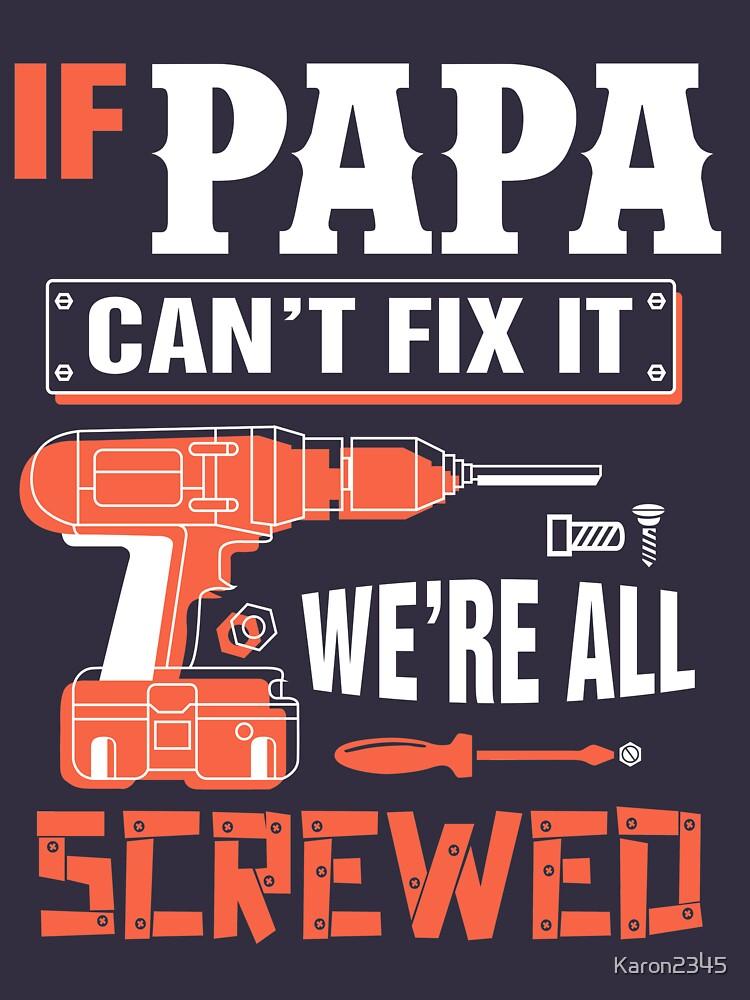 Wenn Papa es nicht reparieren kann, sind wir alle verschraubt von Karon2345
