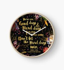 ACOMAF - Don't Let The Hard Days Win Clock