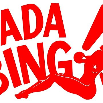 Bada Bing by drtees